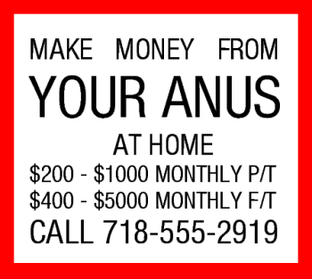 Make money from your anus!