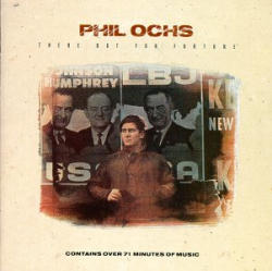 Phil Ochs, There But For Fortune
