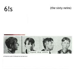 The Sixty Neins, A Fistfucking Work of Staggering Drunkenness